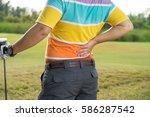 golfer back pain  muscle injury ... | Shutterstock . vector #586287542
