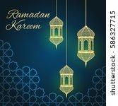 ramadan greeting card on blue... | Shutterstock .eps vector #586327715