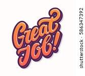 great job  lettering. | Shutterstock .eps vector #586347392