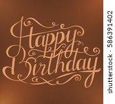 happy birthday inscription.... | Shutterstock .eps vector #586391402