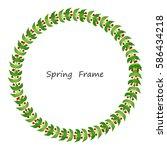 spring frame made up of green... | Shutterstock .eps vector #586434218