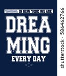 new york dreaming t shirt... | Shutterstock .eps vector #586462766