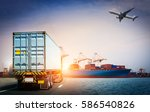 shipping the container and... | Shutterstock . vector #586540826