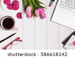 woman's work place top view.... | Shutterstock . vector #586618142