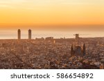 beautiful sunrise in barcelona  | Shutterstock . vector #586654892