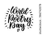 world poetry day. handwritten...   Shutterstock .eps vector #586742078