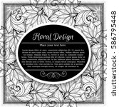monochrome floral template with ... | Shutterstock . vector #586795448