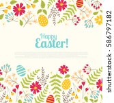 floral easter greeting card... | Shutterstock .eps vector #586797182