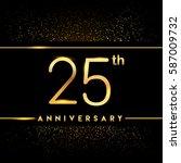 twenty five years anniversary... | Shutterstock .eps vector #587009732