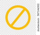 empty ban sign. vector. amber... | Shutterstock .eps vector #587146502