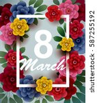 8 march. happy women's day card ... | Shutterstock .eps vector #587255192