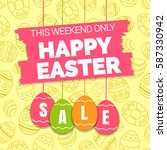 happy easter sale offer  banner ... | Shutterstock .eps vector #587330942