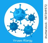 viruses allergy. vector... | Shutterstock .eps vector #587349572