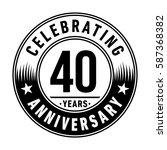 40 years anniversary logo... | Shutterstock .eps vector #587368382