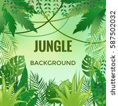 jungle background. jungle trees ... | Shutterstock .eps vector #587502032
