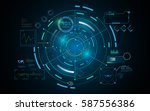 hud interface gui futuristic... | Shutterstock .eps vector #587556386