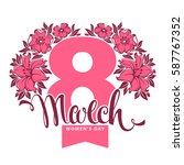 8 march   women's day  greeting ... | Shutterstock .eps vector #587767352