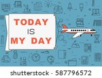 """airplane with banner """"today is...   Shutterstock .eps vector #587796572"""