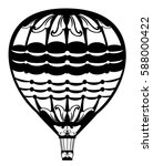 hot air balloon black and white ... | Shutterstock . vector #588000422