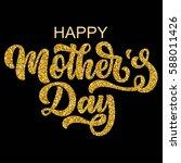 hand drawn lettering mother's... | Shutterstock .eps vector #588011426