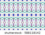 seamless colorful artistic... | Shutterstock . vector #588118142