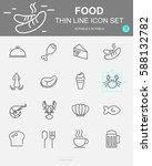 set of  food vector line icons. ... | Shutterstock .eps vector #588132782