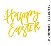 happy easter. handwritten text. ... | Shutterstock . vector #588187562
