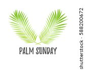 palm sunday holiday card ... | Shutterstock .eps vector #588200672