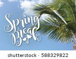spring break blue sky and palm... | Shutterstock . vector #588329822