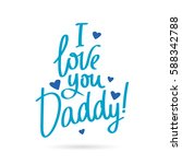 I Love You Daddy  Calligraphy...