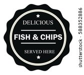 delicious fish   chips served... | Shutterstock .eps vector #588352886