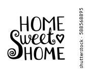 home sweet home lettering.... | Shutterstock .eps vector #588568895
