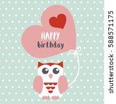 happy owl birthday card design. ... | Shutterstock .eps vector #588571175