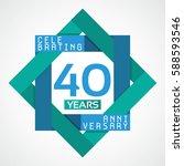 40 years anniversary... | Shutterstock .eps vector #588593546
