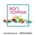 bon voyage   banner  tropical... | Shutterstock .eps vector #588654866