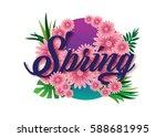 typography of spring flowers... | Shutterstock .eps vector #588681995