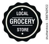 local grocery store stamp sign... | Shutterstock .eps vector #588760922