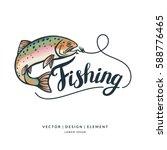 fishing logo. hand drawn... | Shutterstock .eps vector #588776465