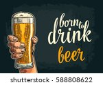 male hand hold glass beer. born ... | Shutterstock .eps vector #588808622