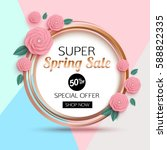 spring sale banner with... | Shutterstock .eps vector #588822335