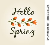 hello spring with handwritten...   Shutterstock .eps vector #588835106