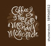 coffee is the best monday... | Shutterstock .eps vector #589068512