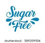 sugar free organic nature hand... | Shutterstock .eps vector #589209506