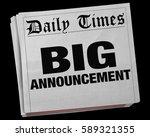 big announcement news story...   Shutterstock . vector #589321355