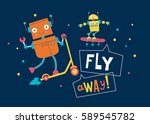 fly away  card with cute robots.... | Shutterstock .eps vector #589545782