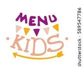 kids food  cafe special menu... | Shutterstock .eps vector #589547786