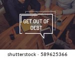 get out of debt concept | Shutterstock . vector #589625366