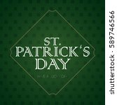 saint patrick day graphic... | Shutterstock .eps vector #589746566