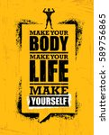 make your body. make your life. ... | Shutterstock .eps vector #589756865