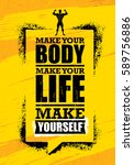 make your body. make your life. ... | Shutterstock .eps vector #589756886